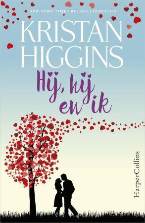Hij, hij en ik van Kristan Higgins